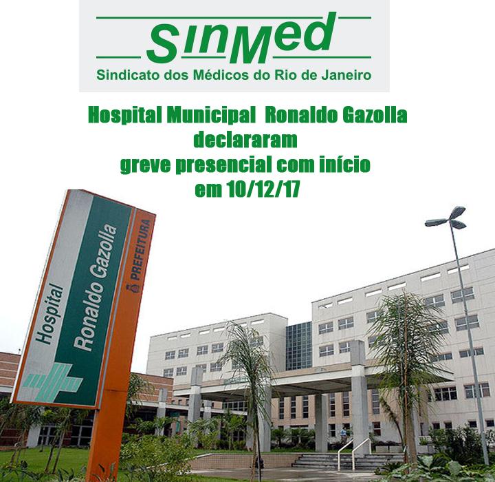 Hospital Municipal Ronaldo Gazolla declararam greve presencial com início em 10/12/17.