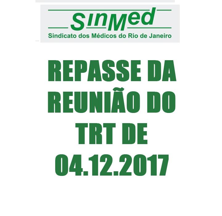 REPASSE DA REUNIÃO DO TRT DE 04.12.2017