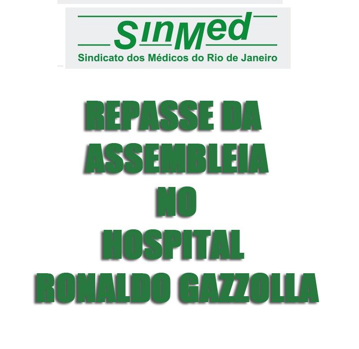 REPASSE DA ASSEMBLEIA NO HOSPITAL RONALDO GAZZOLLA – 06/12/2017