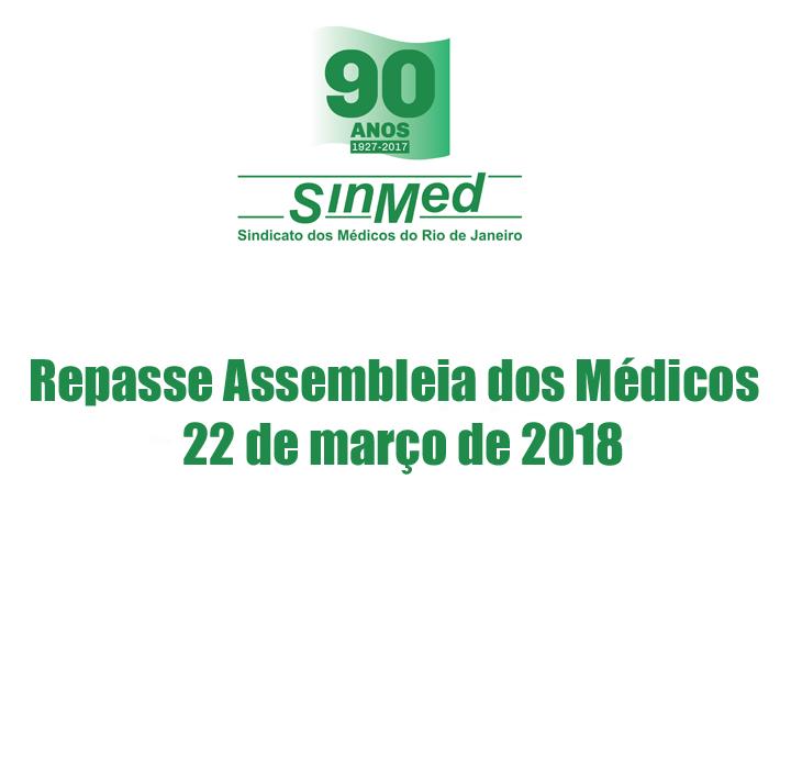 Repasse Assembleia dos Médicos – 22 de março de 2018.