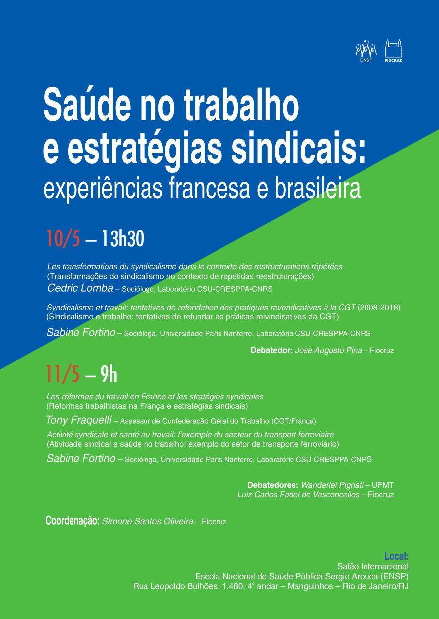 Saúde no trabalho e estratégias sindicais: experiências francesas e brasileira – 10/05 a 11/05