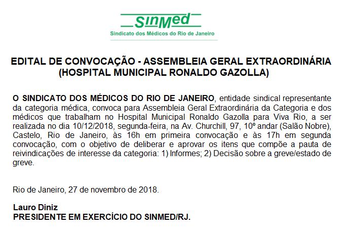 EDITAL DE CONVOCAÇÃO – ASSEMBLEIA GERAL EXTRAORDINÁRIA (HOSPITAL MUNICIPAL RONALDO GAZOLLA), DIA 10/12, ÀS 16H, NO SALÃO NOBRE DO SINMED RJ.
