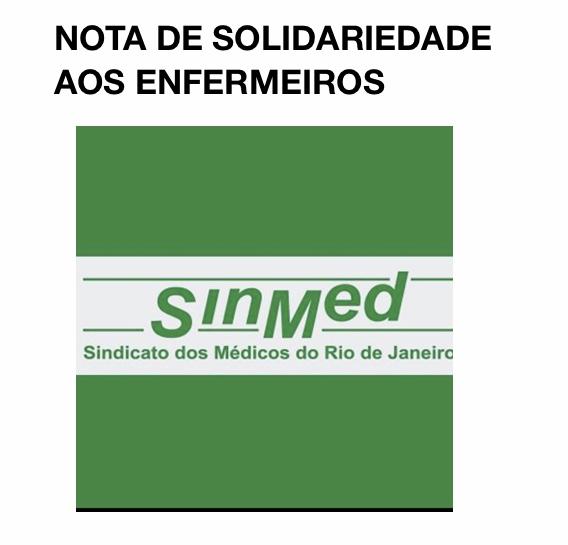 SINDICATO DOS MÉDICOS SE SOLIDARIZA COM ENFERMEIRAS E ENFERMEIROS  POR ATAQUES DE BOLSONARO
