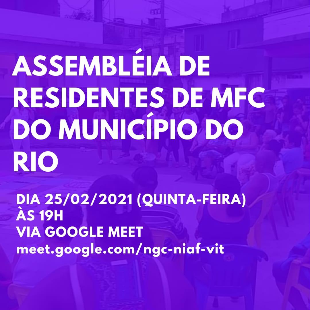 EDITAL DE CONVOCAÇÃO – ASSEMBLEIA DE RESIDENTES DE MEDICINA DE FAMÍLIA E COMUNIDADE DO MUNICÍPIO DO RIO DE JANEIRO – 25/02/2021